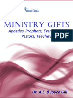 The Ministry Gifts -- Apostles, Prophets, Evangelists, Pastors, Teachers