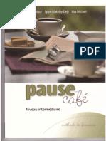 Pause-café. Méthode de français, Niveau intermédiaire