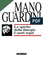 [ITA] Guardini R. - Lo Spirito Della Liturgia. I Santi Segni