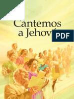Cantemos a Jehová