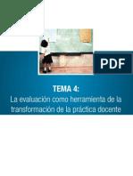 tema4laevaluacincomoherramientadelatransformacindelaprcticadocente-110811003603-phpapp02