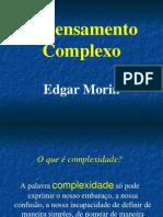 O Pensamento Complexo - Edgar Morin. (1)