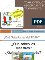 Tdah, Conductas Asociadas y Su Tratamiento
