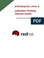 Red Hat Enterprise Linux-6-Virtualization Getting Started Guide-En-US