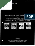 Concrete Facility Guide Specs for Batching Equipment & Control
