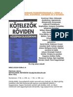 kotelezok_roviden