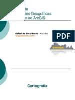Aula 01 - Introdução ao Geoprocessamento Utilizando o ArcGIS