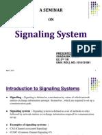 Signaling System