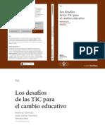 Carneiro, R., Toscano, J. C. y Díaz, T. (coord.) (sf) Los desafíos de las TIC para el cambio educativo