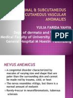Dermal & Subcutaneous Tumor Cutaneous Vascular Anomalies