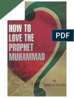 How to love the prophet Muhammad ( pbuh ) ?