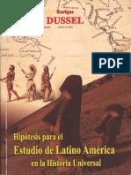 Dussel-(2)Hipotesis Est Lat Am en Hist Univ