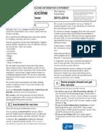 Influenza Vaccine 2013-2014