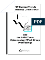 Texas Commission on Alcohol and Drug Abuse - Current Trends in Substance Abuse 1999