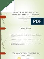 Enfoque Del Paciente Con Sindrome Febril Prolongado