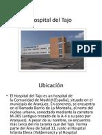 Hospital Del Tajo Modelo Analogo