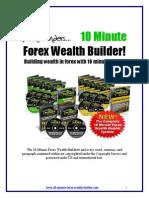 10 Minute Forex Wealth Builder