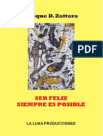 Ser Feliz Siempre Es Posible, Enrique D. Zattara
