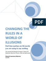 Changing the Rules in a World of Illusions
