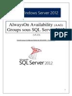 AlwaysOn Availability (AAG) Groups sous SQL Server 2012 (tuto de A à Z)