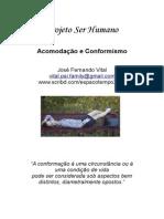 projetoserhumano.Conformismo_Acomodação