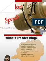 Broadcasting communication