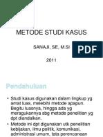 Metode Studi Kasus