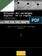 Difusión del paradigma digital  en La región