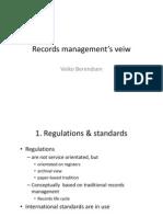 Records Management View. Veiko Berendsen