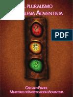 Gerhard Pfandl - El Pluralismo y La IASD