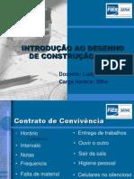 INTRODUÇÃO AO DESENHO DA CONSTRUÇÃO CIVIL