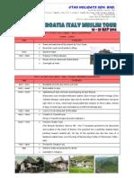 Bosnia Croatia Italy Muslim Tour 14-23 May 2014 Itinerary