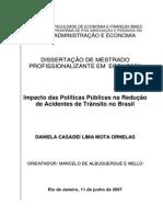 Daniela C.L.M. Ornelas - Impacto das Políticas Públicas na Redução de Acidentes de Trânsito no brasil