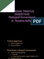 Kelainan Traktus Digestvus Radiografi Konvensional