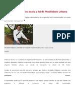 Entrevista - Alexandre Delijaicov Avalia a Lei de Mobilidade Urbana