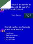 Complicaçoes da Nutrição enteral