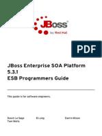 JBoss Enterprise SOA Platform-5-ESB Programmers Guide-En-US