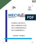File_hsxt1rswm3nu64f1 - Codigo de Etica Del Gabinete Civil de La Presidencia de La Republica - Mecip - Gabinete Civil - Portalguarani