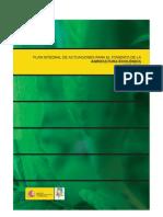 Plan Integral de Actuaciones Para El Fomento de la Agricultura Ecológica 2007-2010. MARM