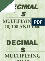 Multiplying Decimals by 10, 100, 1000