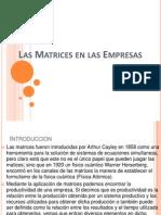 Las Matrices en Las Empresas
