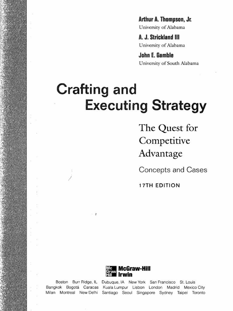 strategic management crafting and executing strategy Crafting and executing strategy has 68 ratings and 6 reviews kas said: i read this book as a part of my strategic management class, which is required fo.