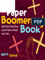 The Paper Boomerang Book Build Them, Throw Them, And Get Them to Return Every Time