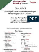 captulo6e8-comutaoemultiplexao3unidade-130718071736-phpapp02