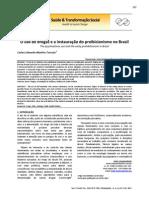 2013. TORCATO. Historia Do Proibicionismo