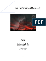 Do RCs Know Messiah is Here?
