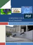 A Biologia e Os Desafios de Actualidade (Enzimas)