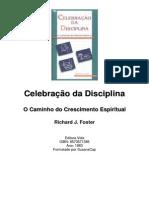 Richard J. Foster. Celebração da Disciplina