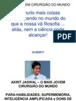 Arkrit_Jaswal (o Mais Novo Cirurgiao Do Mundo)