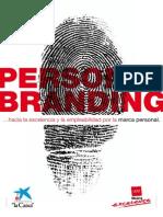 PERSONAL BRANDING Hacia La Excelencia y La Empleabilidad Por La Marca Personal